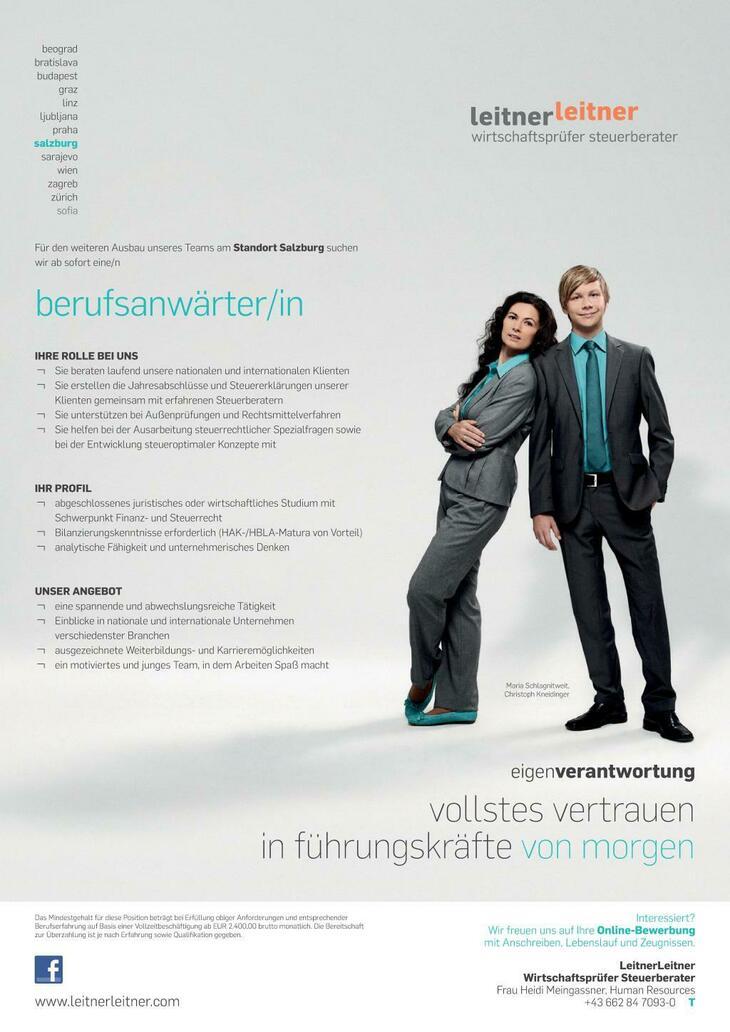 Für den weiteren Ausbau unseres Teams am Standort Salzburg suchen wir eine/n engagierte/n Berufsanwärter/in