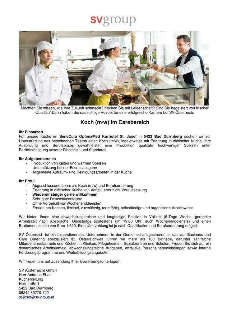 Für unsere Küche im SeneCura OptimaMed Kurhotel St. Josef in 5422 Bad Dürrnberg suchen wir zur Unterstützung des bestehenden Teams einen Koch (m/w).