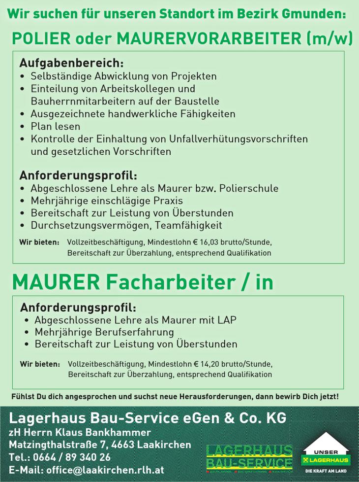Wir suchen für unseren Standort im Bezirk Gmunden: POLIER oder MAURERVORARBEITER (m/w) MAURER Facharbeiter/in
