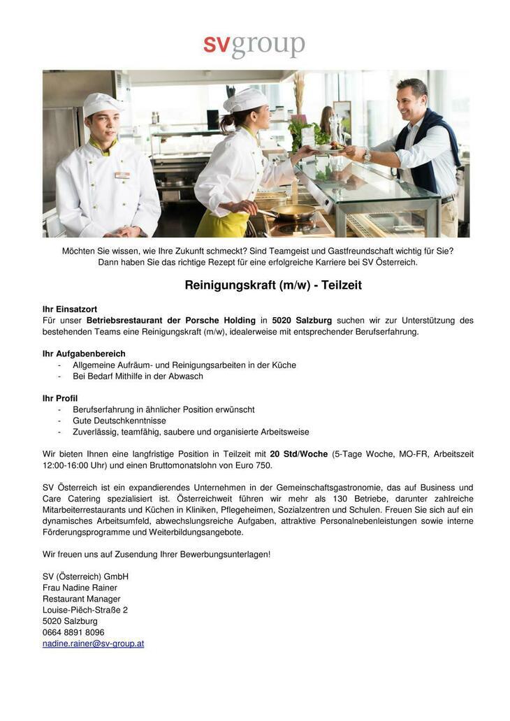 Für unser Betriebsrestaurant der Porsche Holding in 5020 Salzburg suchen wir zur Unterstützung des bestehenden Teams eine Reinigungskraft (m/w), idealerweise mit entsprechender Berufserfahrung.