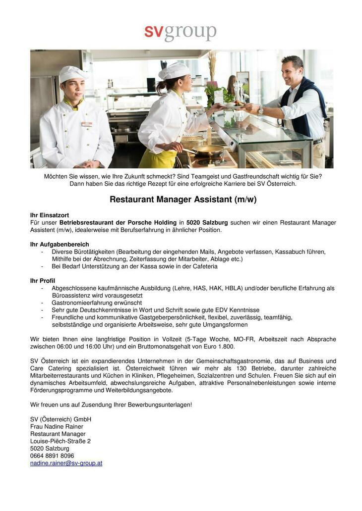 Für unser Betriebsrestaurant der Porsche Holding in 5020 Salzburg suchen wir einen Restaurant Manager Assistent (m/w), idealerweise mit Berufserfahrung in ähnlicher Position.