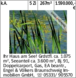 k.A. 5 Zi 267m² 1.590.000,-€ Ihr Haus am See! Grdstfl. ca. 1.075 m², Seeanteil...