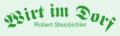 Robert Steinbichler - Wirt im Dorf