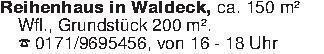 Reihenhaus in Waldeck, ca. 150...