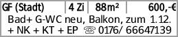GF (Stadt) 4 Zi 88m² 600,-€ Bad+ G-WC neu, Balkon, zum 1.12. + NK + KT...