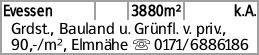 Evessen 3880m² k.A. Grdst., Bauland u. Grünfl. v. priv., 90,-/m², Elmnähe...