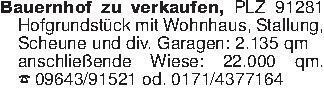 Bauernhof zu verkaufen, PLZ 91...