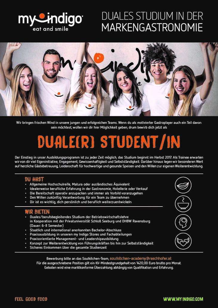 Studium in der Markengastronomie Wir sind ein innovatives Gastronomiekonzept mit 11 Standorten in Österreich und Deutschland und 150 Mitarbeitern.   my Indigo wurde mit der Goldenen Palme für das inno