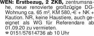 WEN: Erstbezug, 2 ZKB, zentru...