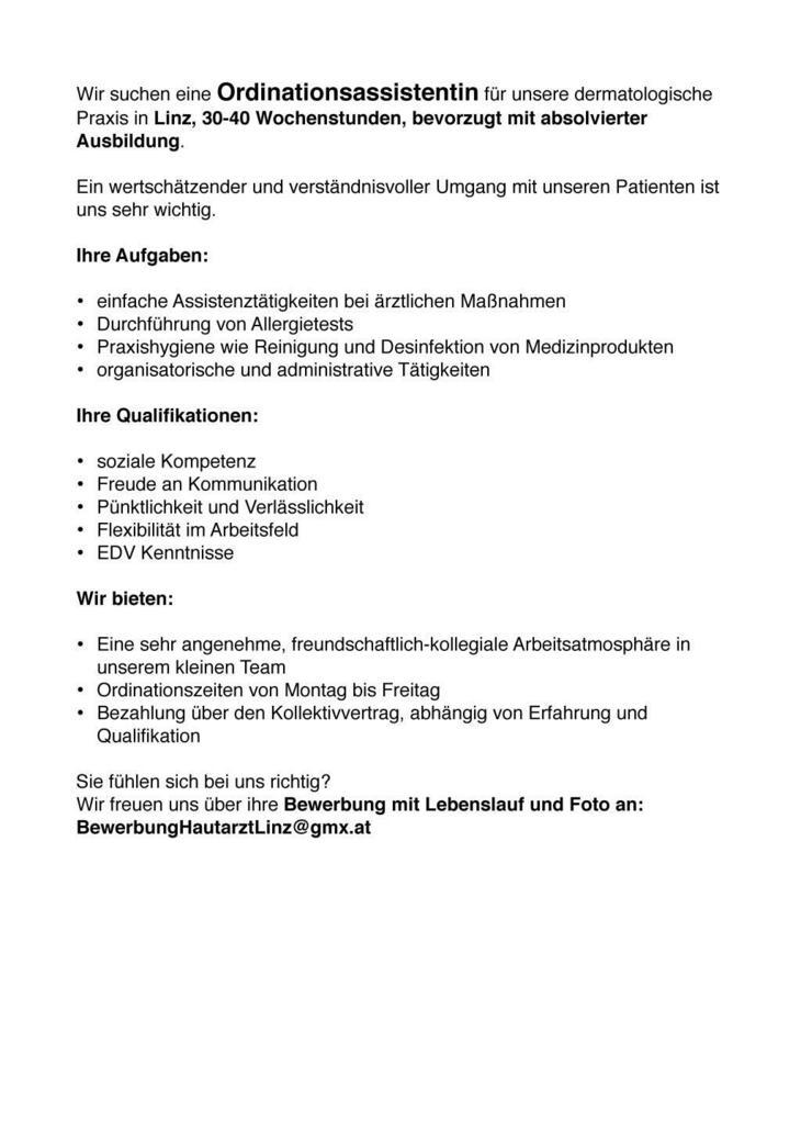 Wir suchen eine Ordinationsassistentin für unsere dermatologische Praxis in Linz, 30-40 Wochenstunden, bevorzugt mit absolvierter Ausbildung.!