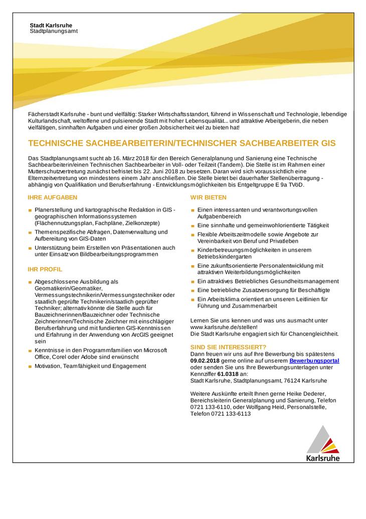 Das Stadtplanungsamt sucht ab 16. März 2018 für den Bereich Generalplanung und Sanierung eine Technische Sachbearbeiterin/einen Technischen Sachbearbeiter in Voll- oder Teilzeit (Tandem).