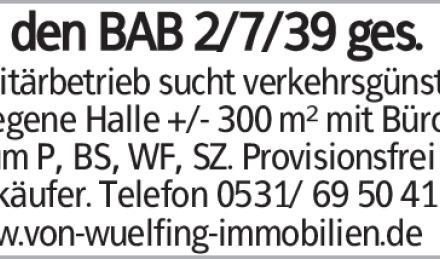 An den BAB 2/7/39 ges. Sanitärbetrieb sucht verkehrsgünstig gelegene Halle...