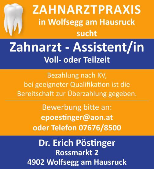 ZAHNARZTPRAXIS in Wolfsegg am Hausruck sucht Zahnarzt - Assistent/in Voll- oder Teilzeit