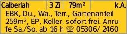 Calberlah 3 Zi 79m² k.A. EBK, Du., Wa., Terr., Gartenanteil 259m², EP,...