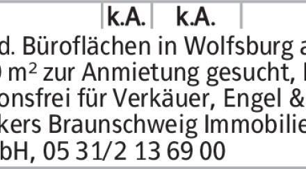Mod. Büroflächen in Wolfsburg ab 500 m² zur Anmietung gesucht, Provisionsfrei...