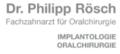 Dr. Rösch - Facharzt für Oralchirurgie