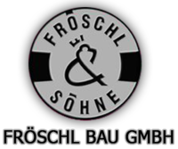 Fröschl Bau GmbH