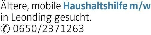 Ältere, mobile Haushaltshilfem/w in Leonding gesucht. 0650/2371263