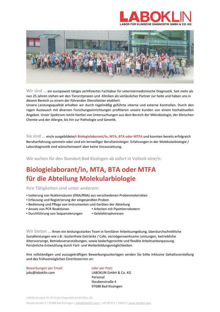 Wir sind ein europaweit tätiges zertifiziertes Fachlabor für veterinärmedizinische Diagnostik. Unsere Abteilung Molekularbiologie in Bad Kissingen sucht Biologielaborant/in, MTA, BTA oder MTFA.