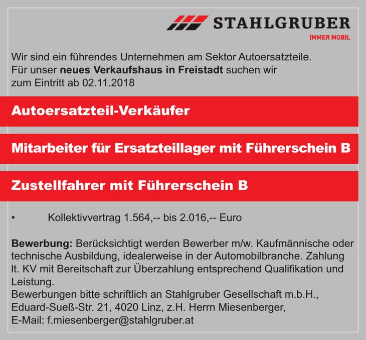Wir sind ein führendes Unternehmen am Sektor Autoersatzteile. Für unser neues Verkaufshaus in Freistadt suchen wir zum Eintritt ab 02.11.2018