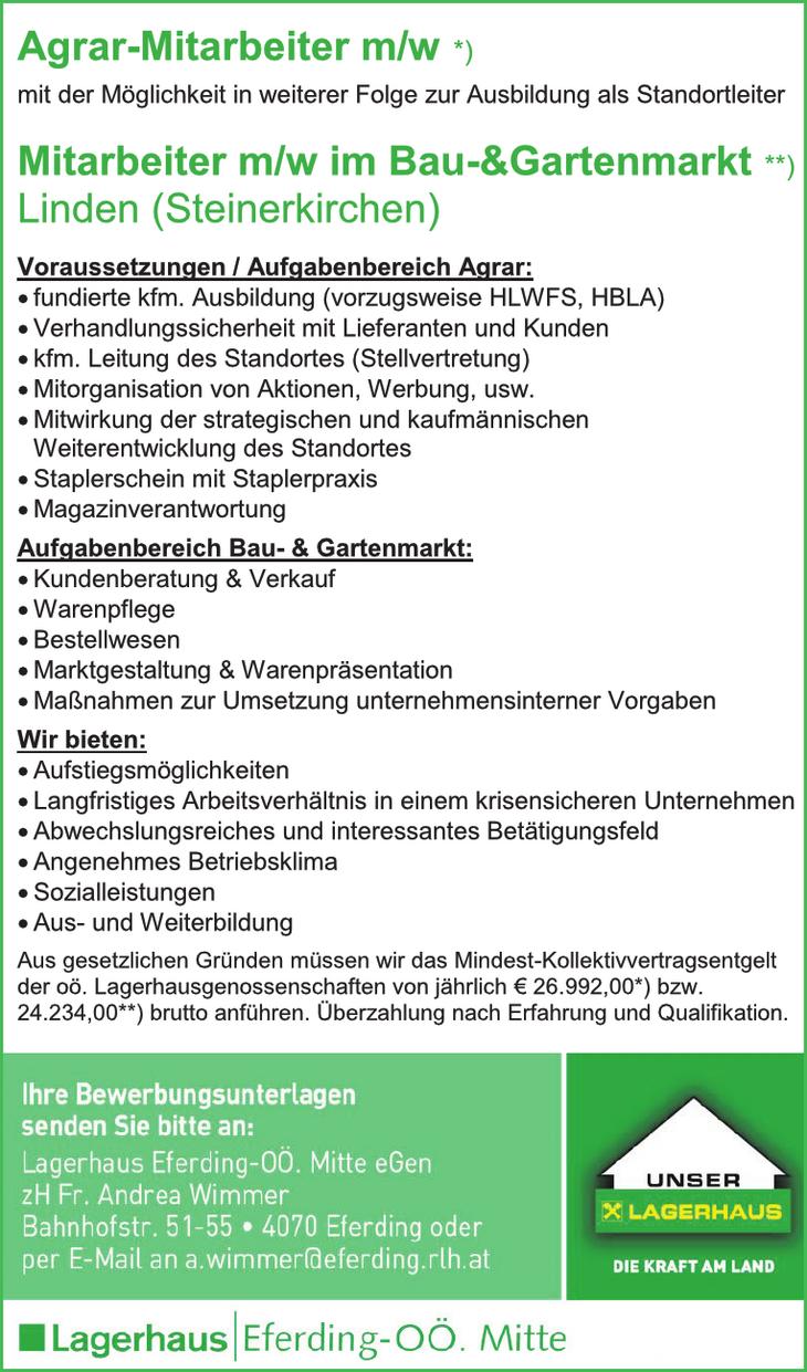 Agrar-Mitarbeiter m/w mit der Möglichkeit in weiterer Folge zur Ausbildung als Standortleiter, , Mitarbeiter m/w im Bau- & Gartenmarkt Linden (Steinerkirchen)