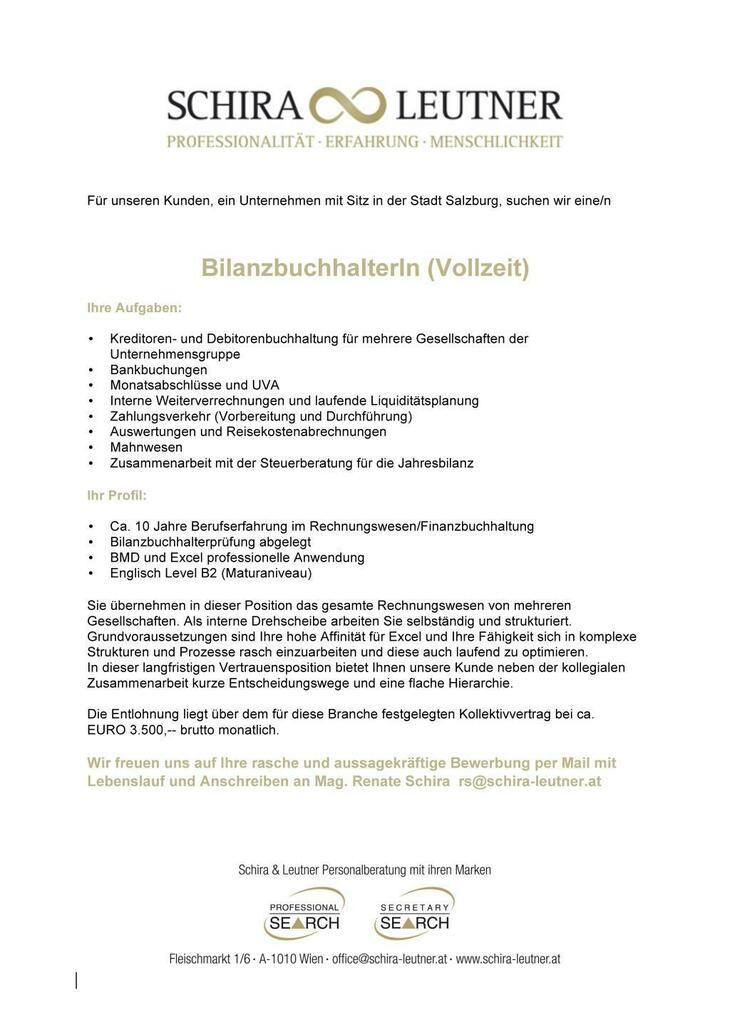 Für unseren Kunden, ein Unternehmen mit Sitz in der Stadt Salzburg, suchen wir eine/n BilanzbuchhalterIn (Vollzeit).