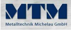 MTM Metalltechnik Michelau GmbH