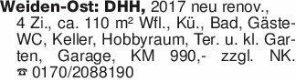 Weiden-Ost: DHH, 2017 neu reno...