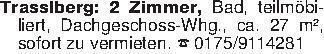 Trasslberg: 2 Zimmer, Bad, tei...