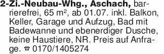 2-Zi.-Neubau-Whg., Aschach, ba...