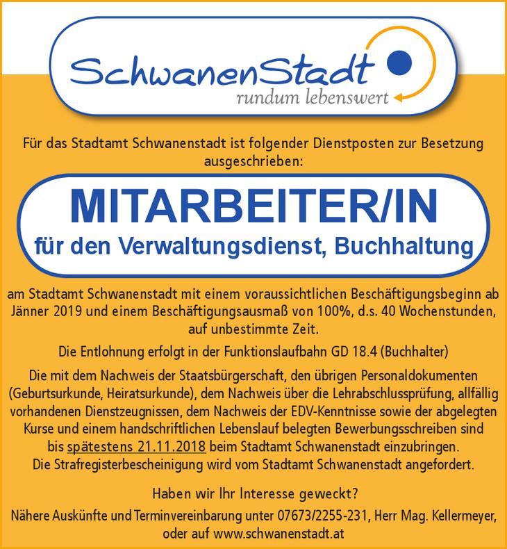 Für das Stadtamt Schwanenstadt ist folgender Dienstposten zur Besetzung ausgeschrieben: MITARBEITER/IN für den Verwaltungsdienst, Buchhaltung