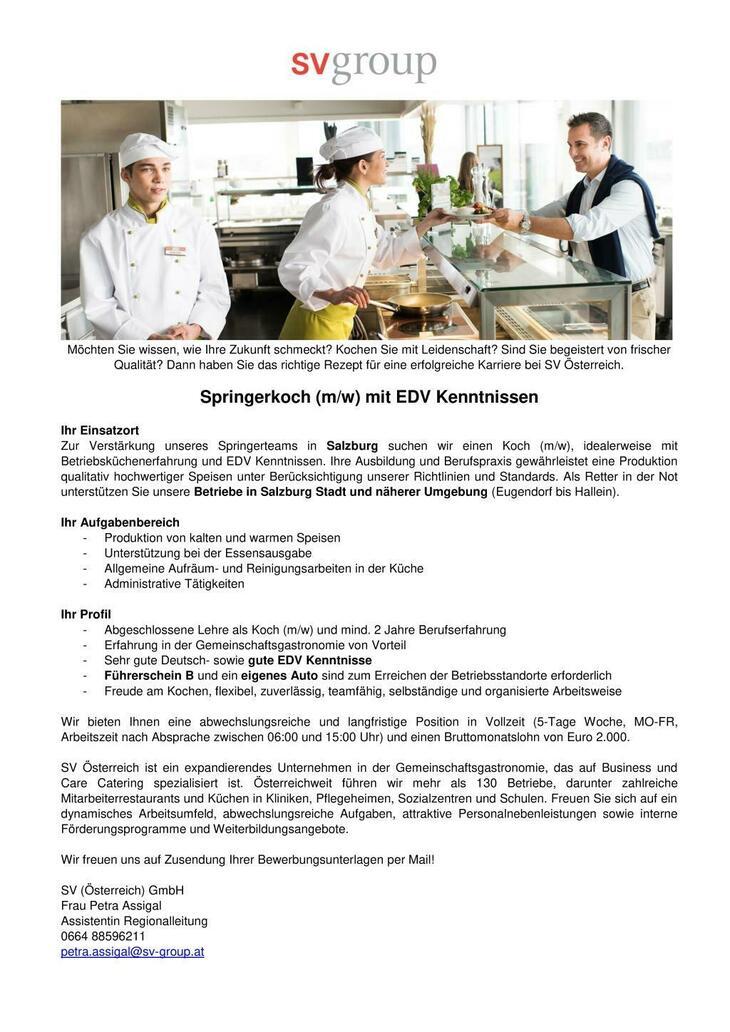 Zur Verstärkung unseres Springerteams in Salzburg suchen wir einen Koch (m/w), idealerweise mit Betriebsküchenerfahrung und EDV Kenntnissen.