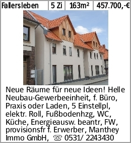 Fallersleben 5 Zi 163m² 457.700,-€ Neue Räume für neue Ideen! Helle Neubau-Gewerbeeinheit,...
