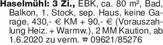 Haselmühl: 3 Zi., EBK, ca. 80...