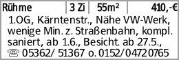 Rühme 3 Zi 55m² 410,-€ 1.OG, Kärntenstr., Nähe VW-Werk, wenige Min. z....