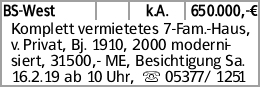 BS-West k.A. 650.000,-€ Komplett vermietetes 7-Fam.-Haus, v. Privat, Bj....