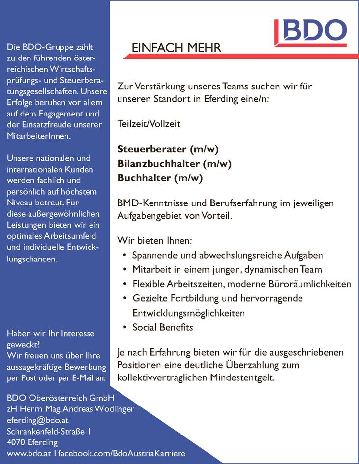 Zur Verstärkung unseres Teams suchen wir für unseren Standort in Eferding eine/n: Teilzeit/Vollzeit Steuerberater (m/w) Bilanzbuchhalter (m/w) Buchhalter (m/w)