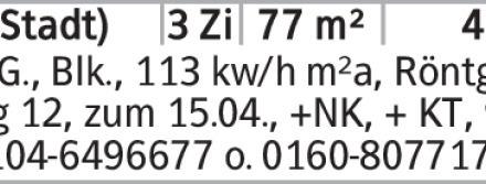 Anzeigentitel 1.OG., Blk., 113 kw/h m²a, Röntgenweg 12, zum 15.04., +NK,...