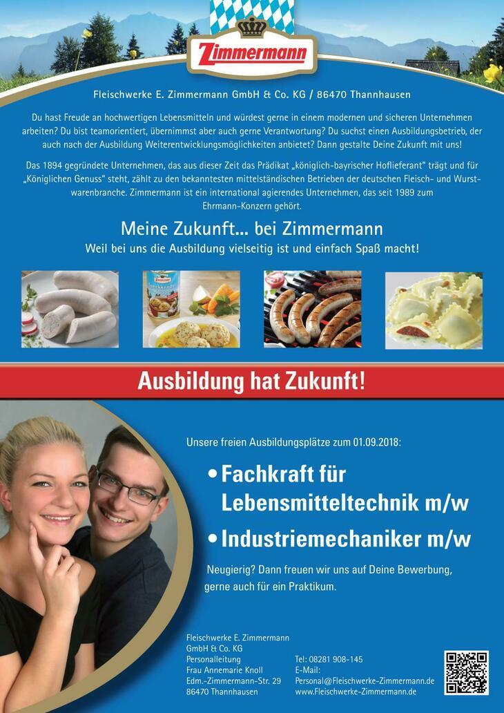 Die Fleischwerke E. Zimmermann sind ein erfolgreiches, mittelständisches Unternehmen der Fleischwarenindustrie. Im bayerischen Thannhausen produzieren wir Lebensmittel in Spitzenqualität...