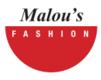 Malou`s Fashion