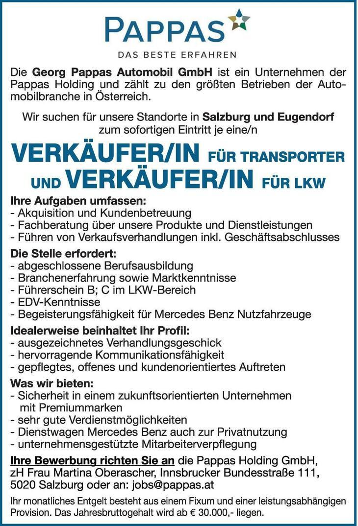 Die Georg Pappas Automobil GmbH ist ein Unternehmen der Pappas Holding und zählt zu den größten Betrieben der Automobilbranche in Österreich. Wir suchen für unsere Standorte in Salzburg und Eugendorf