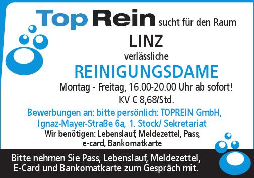Top Rein sucht für den Raum LINZ verlässliche Reinig ungs dame Montag - Freitag, 16.00-20.00 Uhr ab sofort!