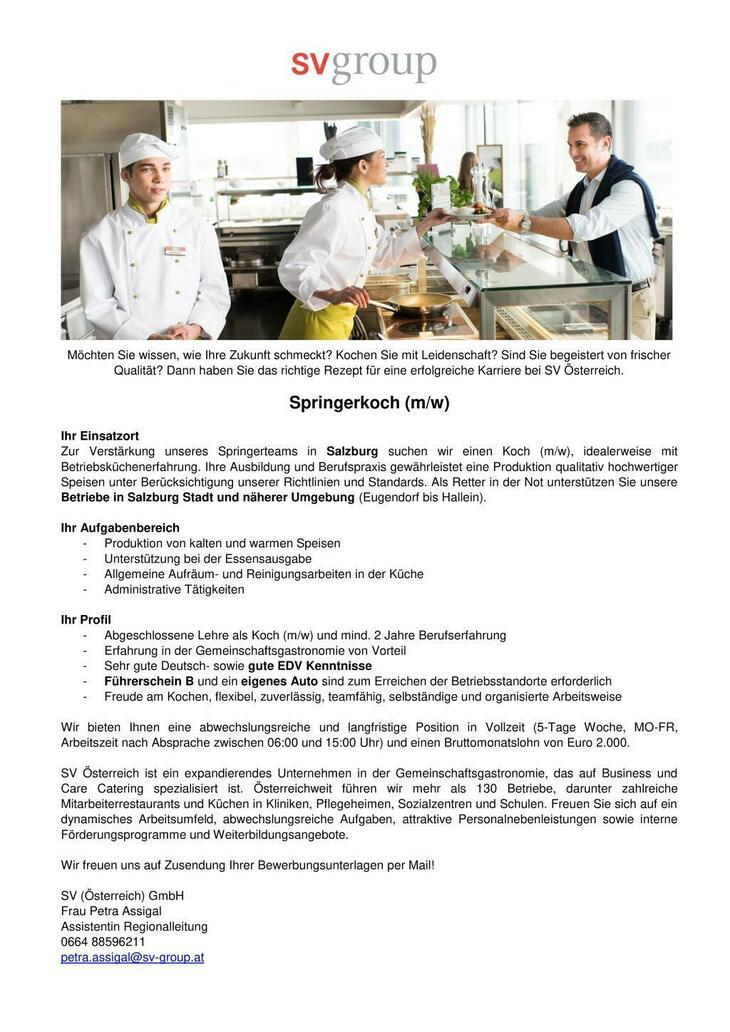 Zur Verstärkung unseres Springerteams in Salzburg suchen wir einen Koch (m/w), idealerweise mit Betriebsküchenerfahrung.
