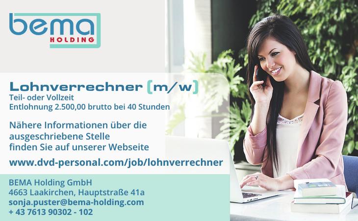 Lohnverrechner (m/w) Teil- oder Vollzeit Entlohnung 2.500,00 brutto bei 40 Stunden Nähere Informationen über die ausgeschriebene Stelle finden Sie auf unserer Webseite www.dvd-personal.com/job/lohnver