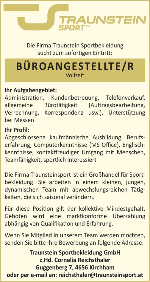 Die Firma Traunstein Sportbekleidung sucht zum sofortigen Eintritt: