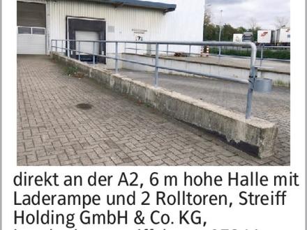direkt an der A2, 6 m hohe Halle mit Laderampe und 2 Rolltoren, Streiff...