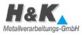 H & K Metallverarbeitungs GmbH