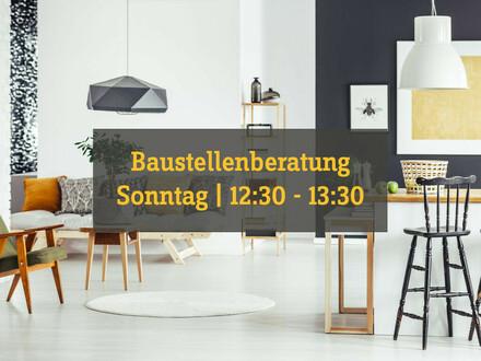 Baustellenbesichtigung So. 12.30 - 13.30 Uhr