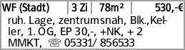 WF (Stadt) 3 Zi 78m² 530,-€ ruh. Lage, zentrumsnah, Blk.,Keller, 1. OG,...