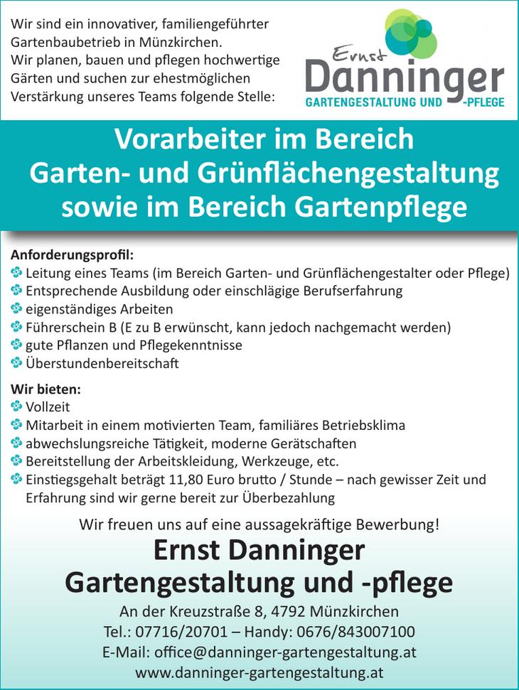 Wir sind ein innovati ver, familiengeführter Gartenbaubetrieb in Münzkirchen. Wir planen, bauen und pfl egen hochwerti ge Gärten und suchen zur ehestmöglichen Verstärkung unseres Teams folgende Stelle